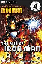 The Invincible Iron Man. The rise of Iron Man