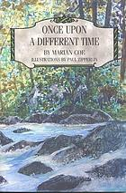 Once upon a different time : an Appalachian adventure inspired by the writings of Charles Dudley Warner