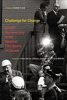 Challenge for Change : activist documentary at the National Film Board of Canada