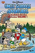 Walt Disney's Uncle $crooge adventures. Volume 1, The Barks/Rosa Collection.
