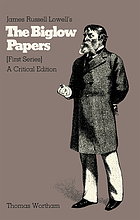 James Russell Lowell's The Biglow papers a critical edition