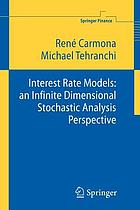 Interest rate models : an infinite dimensional stochastic analysis perspective