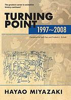 Turning point : 1997-2008