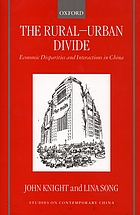 The rural-urban divide economic disparities and interactions in China
