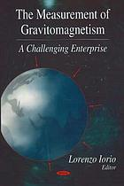 The measurement of gravitomagnetism : a challenging enterprise