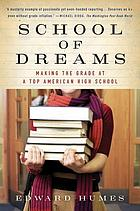 School of dreams : making the grade at a top American high school