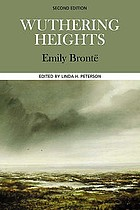 Wuthering Heights : complete, authoritative text with biographical, historical, and cultural contexts, critical history, and essays from contemporary critical perspectives