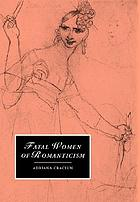 Fatal women of Romanticism.