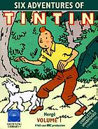 Six adventures of Tintin v. 1