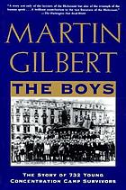 The boys : the untold story of 732 young concentration camp survivors