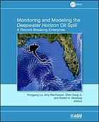 Monitoring and modeling the Deepwater Horizon oil spill : a record-breaking enterprise