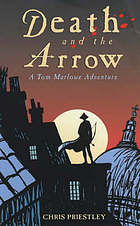 Death and the arrow : a Tom Marlowe adventure