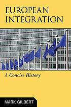 European integration : a concise history