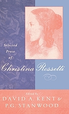 Selected prose of Christina Rossetti