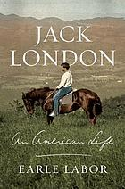 Jack London : an American life