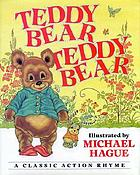 Teddy bear, teddy bear : a classic action rhyme