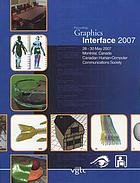 Graphics Interface 2007 : proceedings : Montréal, Canada, May 28-30, 2007