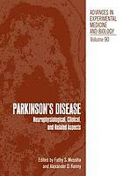 Parkinson's disease : neurophysiological, clinical, and related aspects : [proceedings]