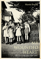 My wounded heart : the life of Lilli Jahn, 1900-1944