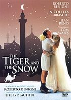 La tigre e la neve = The tiger and the snow