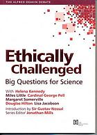 Ethically challenged : big questions for science