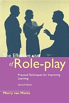 The effective use of role-play : practical techniques for improving learning