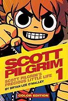 Scott Pilgrim. Vol. 1, Scott Pilgrim's precious little life