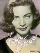 Lauren Bacall : her films and career