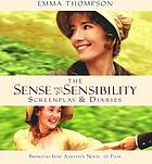Sense & sensibility : the screenplay & diaries