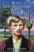 Why Doc Holliday left Georgia