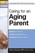 Caring for an aging parent