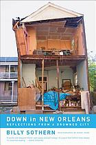 Down in New Orleans : reflections from a drowned city