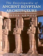 The Encyclopedia of Ancient Egyptian Architecture cover image