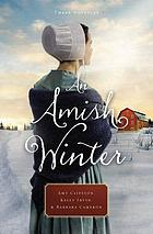 An Amish winter : three novellas