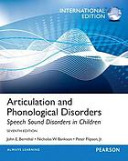 Articulation and phonological disorders : speech sound disorders in children