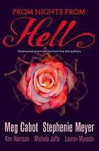 Prom nights from hell : five paranormal stories