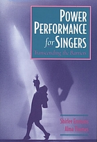 Power performance for singers : transcending the barriers