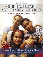 Child Welfare and Family Services: Policies and Practice cover image