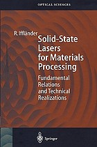 Solid-state lasers for materials processing : fundamental relations and technical realizations