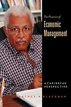 The practice of economic management : a Caribbean perspective