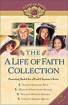 A life of faith collection : [presenting Book One of each character's series