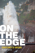 On the edge : coastlines of Britain