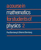 A course in mathematics for students of physics. 2