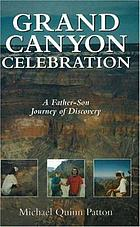 Grand Canyon celebration : a father-son journey of discovery