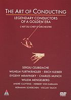 The art of conducting : legendary conductors of a golden era
