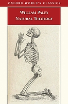 Natural theology : or, evidence of the existence and attributes of the deity, collected from the appearances of nature
