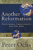 Another reformation : postliberal Christianity and the Jews