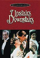 Upstairs, downstairs : the complete fifth season