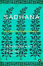 Sadhana : the realization of life
