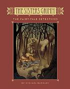 The Sisters Grimm. Book one, The fairy-tale detectives